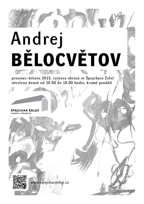 Výstava obrazů Andreje Bělocvětova